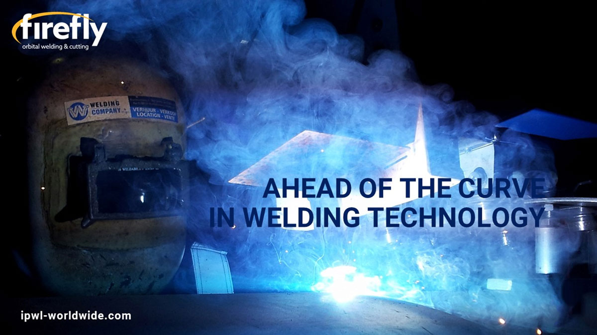 Ahead of the curve in welding technology